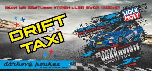 Poukaz DRIFT TAXI E92 M3 S54turbo 1300hp